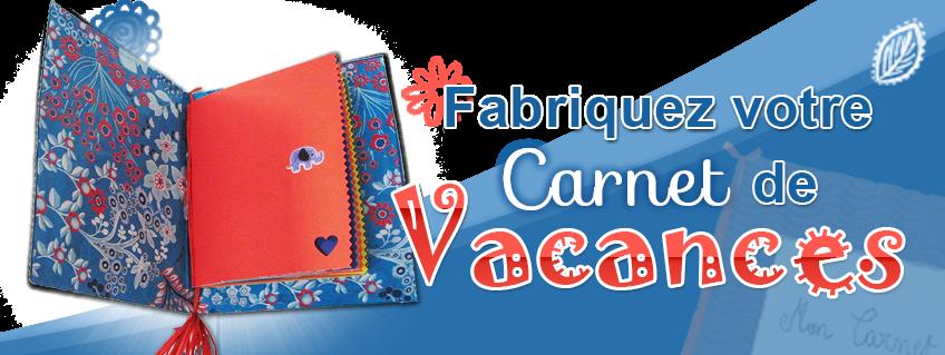 Activité vacances : fabriquez votre carnet !