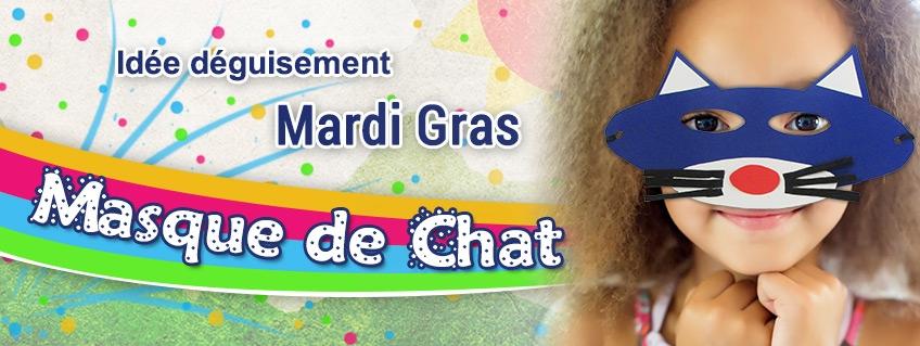 Pour Mardi Gras, fabriquez un Masque de Chat !