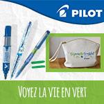 Voyez la vie en vert avec Pilot